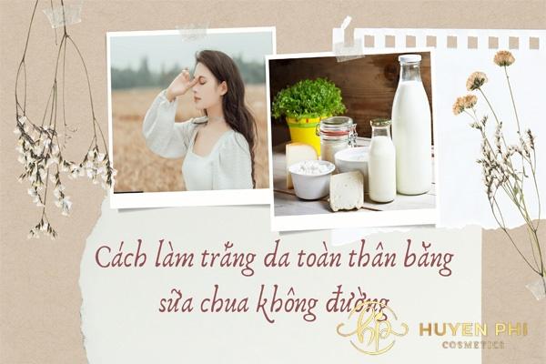 cách làm trắng da toàn thân bằng sữa chua không đường